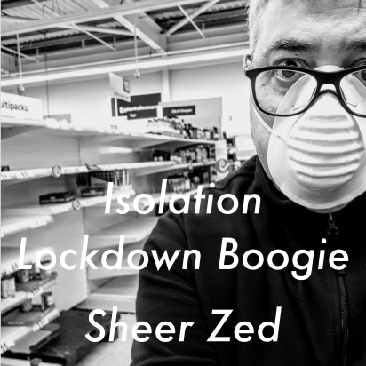 Isolation Lockdown Boogie by Sheer Zed