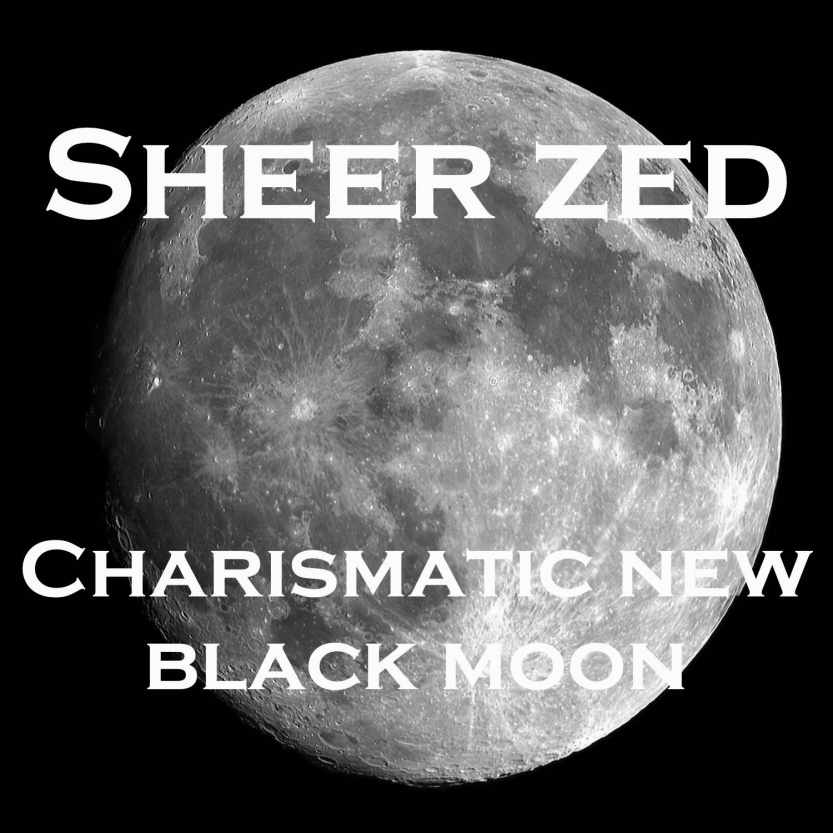 Charismatic New Black Moon by Sheer Zed